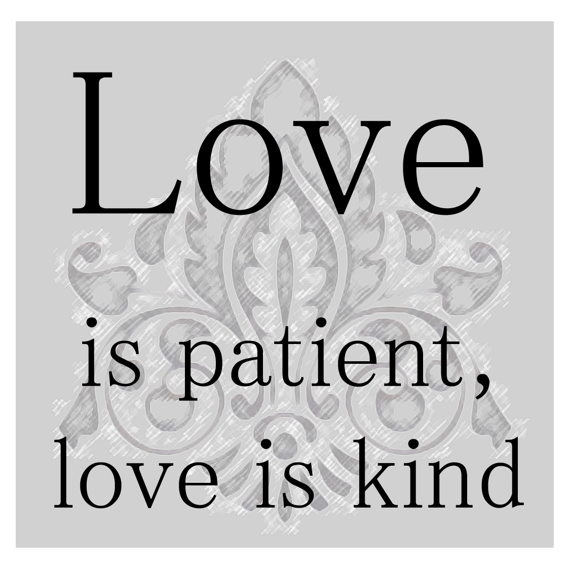 Love Is Patient Quote Lessons On Lovecharity Part 1  Airmaria